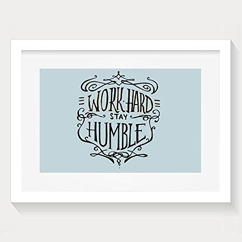 Hei Work Hard Stay Humble Motivational Quote Lifestyle Theme Inspirational Modern Bedroom Decor White Wall Art One Size Artwork Print