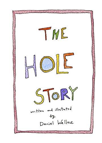 6fd13609 Amazon.com: The Hole Story eBook: Daniel Wallace: Kindle Store