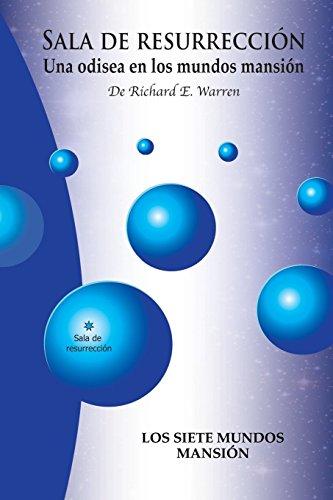 Sala De Resurreccion Una odisea en los mundos mansión  [Warren, Richard E] (Tapa Blanda)