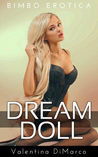 Dream Doll A Bimbofication Story Kindle Edition By Valentina