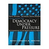 Study Guide for Cummings/Wise's Democracy under Pressure, 10th, Wise, 0534630960