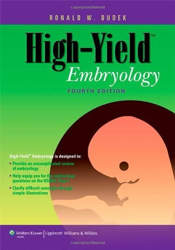 By Ronald W. Dudek - High-yield Embryology (High-yield Series) (4th Revised edition) (9.1.2009) PDF