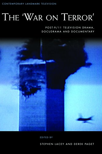 Download The War on Terror: post-9/11 television drama, docudrama and documentary (Contemporary Landmark Television) Pdf