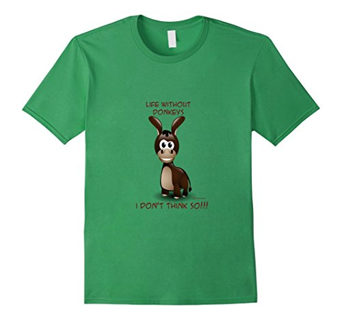 Mens Life Without Donkeys I Don't Think So Cute Mini Donkey Shirt