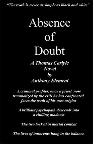 Book Absence of Doubt: A Thomas Carlyle Mystery by Anthony Element (2010-06-15)