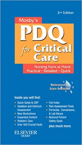 Mosbys nursing pdq for critical care 2e 9780323074063 medicine mosbys nursing pdq for critical care 2e 2nd edition fandeluxe