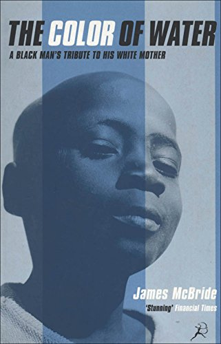 the color of water a black mans tribute to his white mother by mcbride - Color Of Water Book