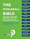 img - for The Pickle Ball Bible - Student Edition book / textbook / text book
