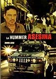 La Hummer Assesina