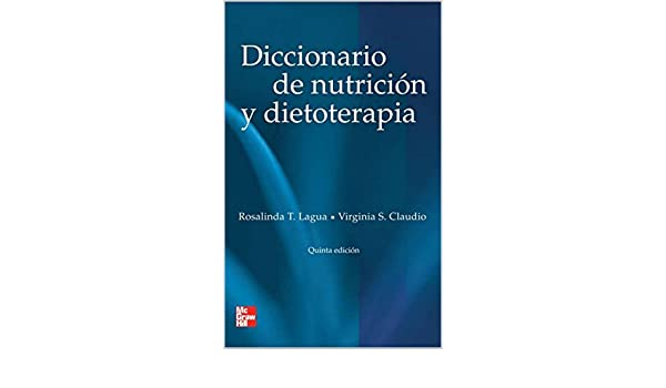 Amazon.com: Diccionario de Nutrición y Dietoterapia (Spanish Edition) eBook: Rosalinda T Lagua: Kindle Store