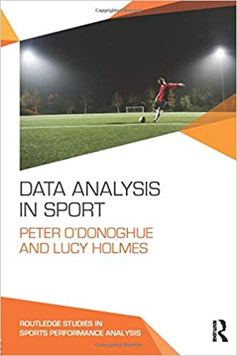 Data Analysis in Sport: Peter O'Donoghue, Lucy Holmes