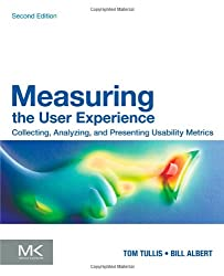 Measuring the User Experience (Interactive Technologies)