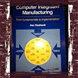 Computer Integrated Manufacturing, Alan Weatherall, 0408007338