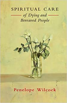 Book Spiritual Care of Dying and Bereaved People