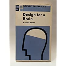 Design for a brain: The origin of adaptive behavior / W. Ross Ashby (Science paperbacks)