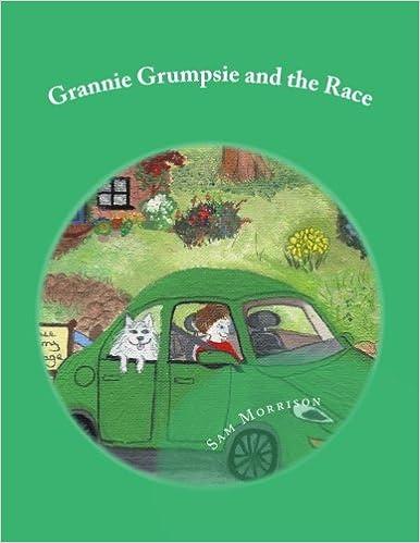 Grannie Grumpsie and the Race (Volume 3)