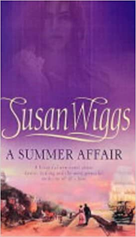 A Summer Affair (MIRA) by Susan Wiggs (2004-04-17)
