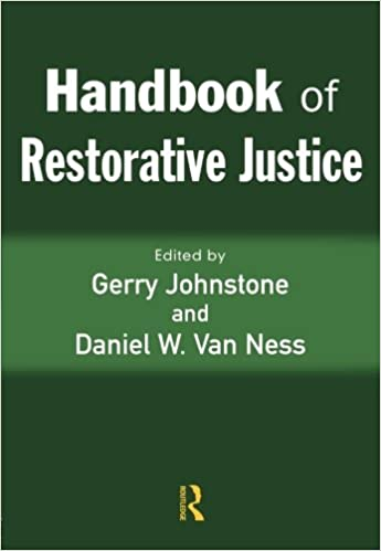 com handbook of restorative justice gerry  com handbook of restorative justice 9781843921509 gerry johnstone daniel van ness books