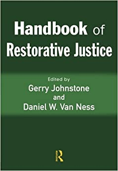 com handbook of restorative justice gerry  see all buying options handbook of restorative justice