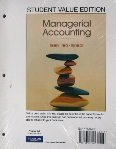 Managerial Accounting, Student Value Edition (2nd Edition)
