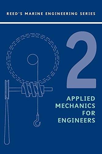 Reeds Vol 2: Applied Mechanics (Reed's Marine Engineering)