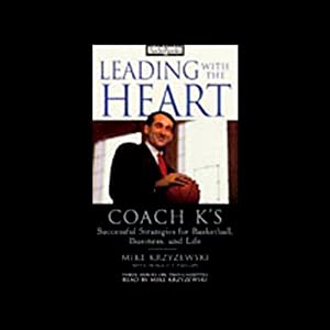 Leading with the Heart Hörbuch