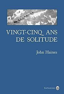 """Afficher """"Vingt-cinq ans de solitude"""""""
