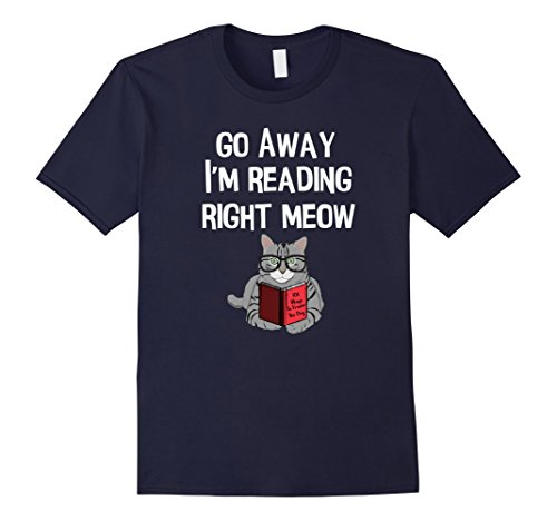 Mens Fun Go Away I'm Reading Nerdy Cat Glasses Love To Read Shirt Large - How To Size Glasses Read