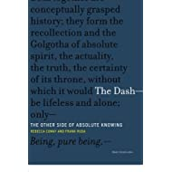 The Dash―The Other Side of Absolute Knowing (Short Circuits)