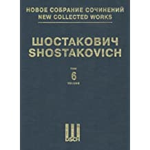 Symphony No. 6, Op. 54: New Collected Works of Dmitri Shostakovich - Volume 6
