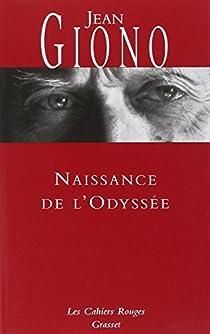 Naissance de l'Odyssée par Giono