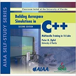 Building Aerospace Simulations in C++ Library of Flight