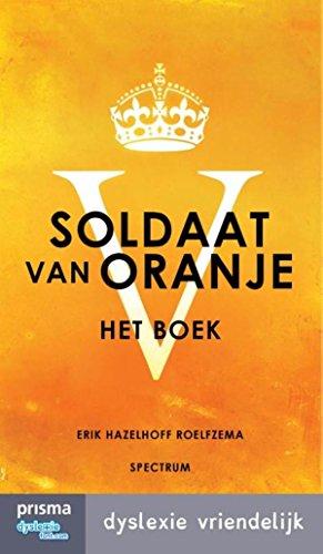 Amazon com: Soldaat van oranje (Dutch Edition) eBook: Erik