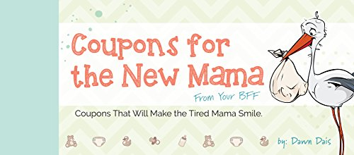 Coupons for the New Mama - From Your BFF