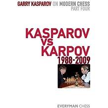 Garry Kasparov on Modern Chess, Part 4: Kasparov vs Karpov 1988-2009