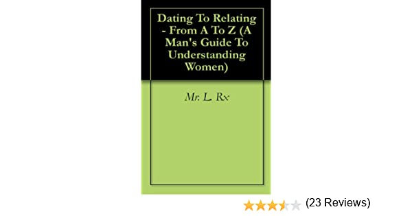 Mr L Rx Dating To Relating
