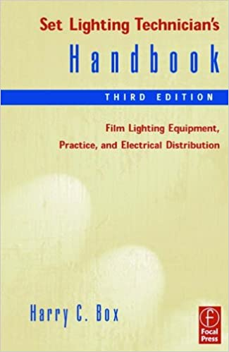 :FB2: Set Lighting Technician's Handbook: Film Lighting Equipment, Practice, And Electrical Distribution. scenic Archived Complete Asturias Email actuar