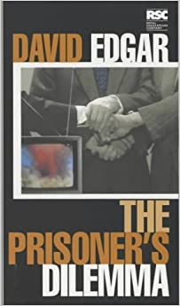 Book The Prisoner's Dilemma by David Edgar (2001-07-12)