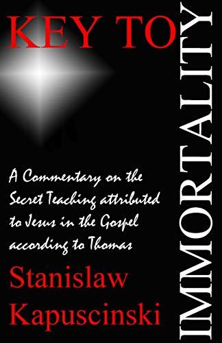 Key To Immortality by Stanislaw Kapuscinski ebook deal