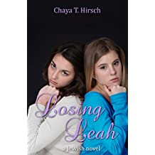 Losing Leah: a Jewish novel (Losing Leah, Book 1)