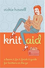 Knit Aid: A Learn It, Fix It, Finish It Guide for Knitters on the Go Spiral-bound