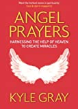 Angel Prayers, Kyle Gray, 1401944213