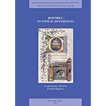 Boethius. on Topical Differences: A Commentary Edited by Fiorella Magnano