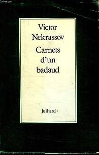 Carnets d'un badaud par Victor Nekrassov