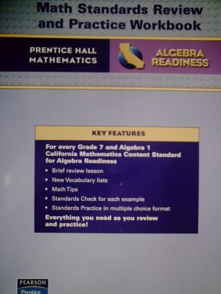 CALIFORNIA Math Standards Review and Practice Workbook (ALGEBRA READINESS, Prentice Hall Mathematics (Standards Algebra Readiness)