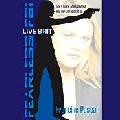 Live Bait | Francine Pascal