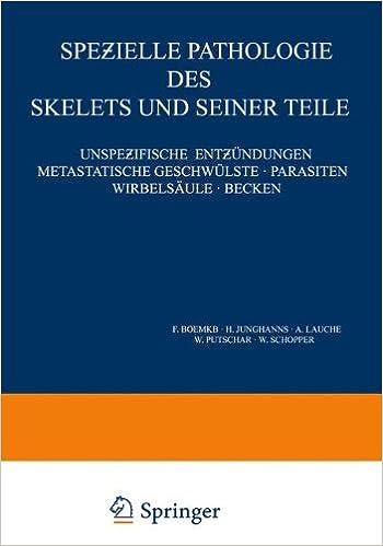 Spe Ielle Pathologie Des Skelets Und Seiner Teile: Unspe Ifische Ent ...