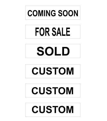 6 Pack Aluminum Riders with 3 Standard Real Estate Phrases & 3 Custom Signs - Coming Soon, for Sale & Sold with 3 Custom Signs - 6 x 24 Inches - Sign Standard Aluminum