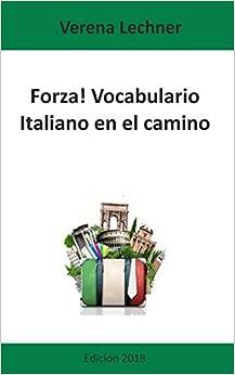 Forza! Vocabulario: Italiano en el camino