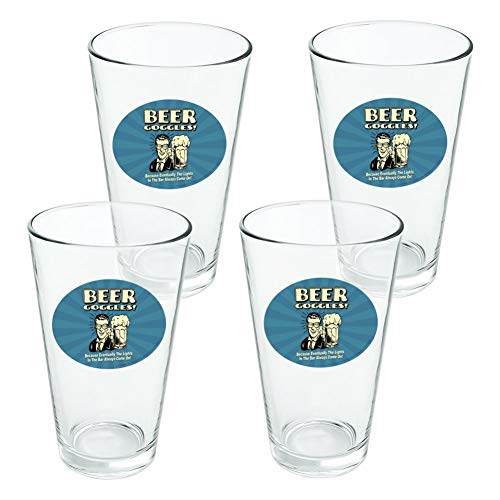 Goggles Beer Make (Beer Goggles Eventually Lights in the Bar Always Come On Funny Humor Novelty 16oz Pint Drinking Glass Tempered - Set of 4)